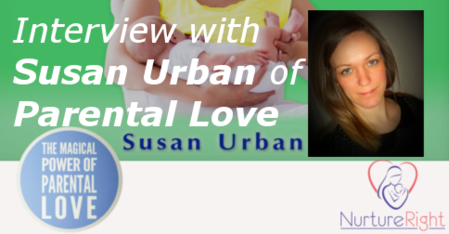 Interview with Susan Urban of Parental Love